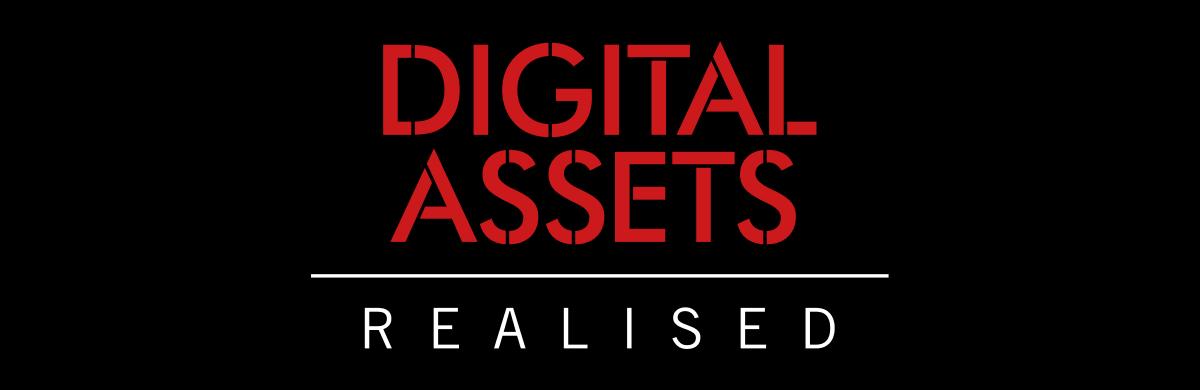 Digital Assets Realised