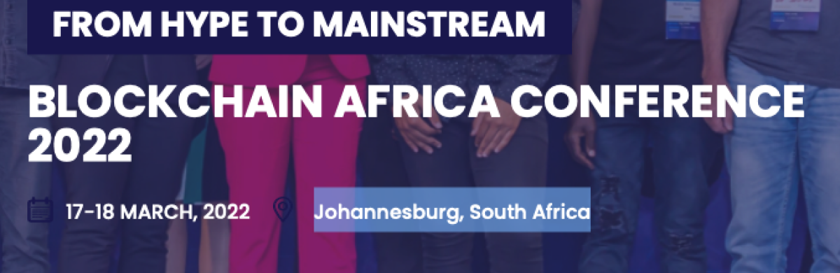 BLOCKCHAIN AFRICA CONFERENCE 2022